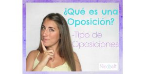 ¿Qué es una oposición? Tipos de Oposiciones
