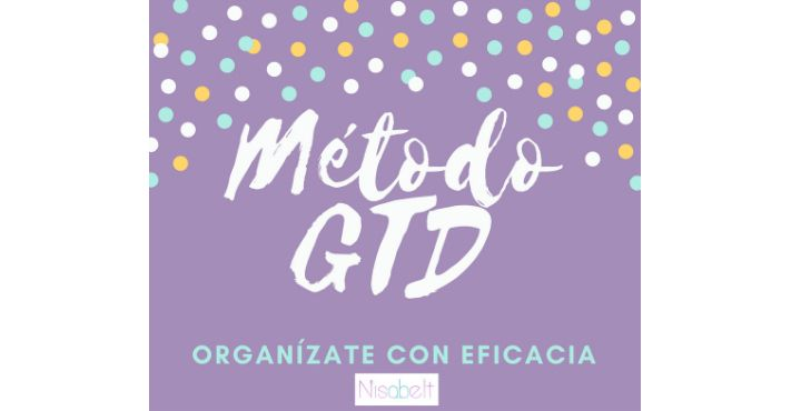 Método GTD «Get Things Done»