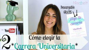 Elige tu carrera. Universidad: TOMA LA DECISIÓN