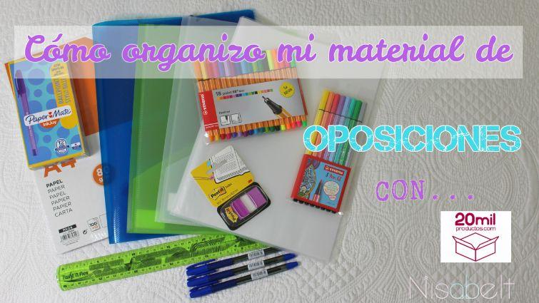 Cómo organizo mi material de oposiciones con Papelería Online de 20 Mil Productos